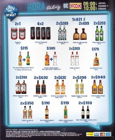 Oxxo: Hora Feliz Jueves, Viernes y Sábado de 18:00 a 22:00 horas: 2 x 1 en Cubaraima; 4 x 2 en Smirnoff Ice Guaraná