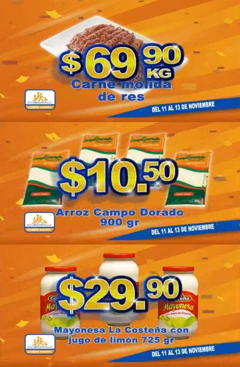 Chedraui: Carne molida de res $69.90 kg; Mayonesa la Costeña con jugo de limón 725 grs. $29.90; Arroz Campo Dorado 900 grs. $10.50