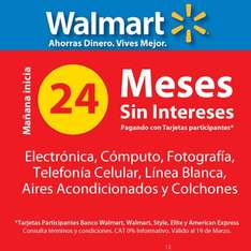 Walmart: 24 meses sin intereses en electrónica, celulares, cómputo, línea blanca y más