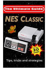 Amazon Tienda Kindle: eBook Gratis, NES Classic Edition Trucos, Guías y Estrategias para los 30 juegos.
