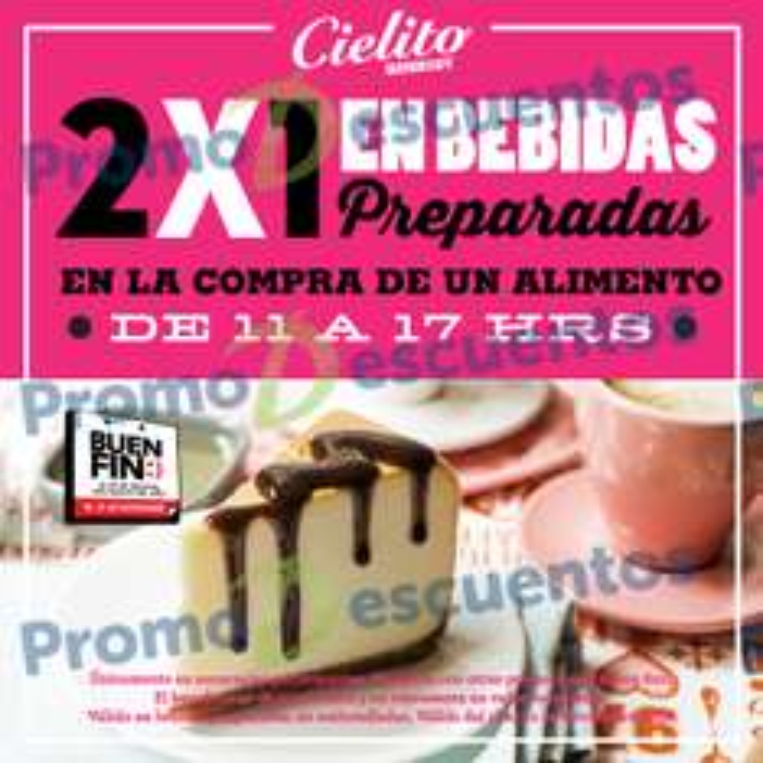 El Buen Fin 2016 en Cielito Querido Café: 2x1 en bebidas comprando alimento