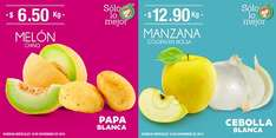 La Comer y Fresko: Miércoles de Plaza 16 Noviembre: Melon o Papa $6.50 kg; Cebolla o Manzana Golden Bolsa $12.90 kg.