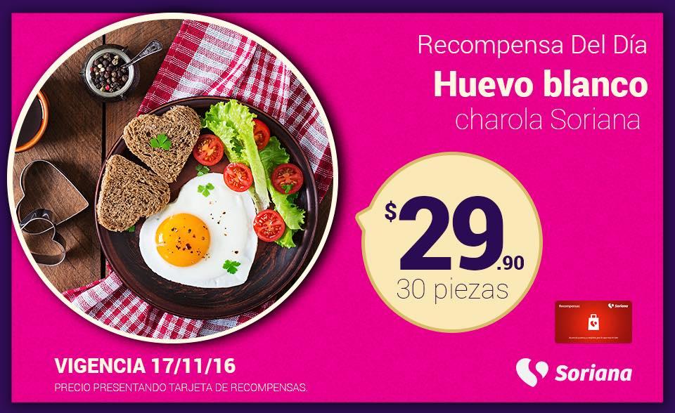 Soriana Híper y Súper (Recompensa Jueves 17 Noviembre) Huevo Blanco Soriana charola 30 piezas $29.90 o a $9.90 con 150 puntos