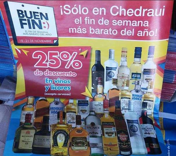 Folleto de ofertas del Buen Fin 2016 en Chedraui: 25% de descuento en vinos y licores y más