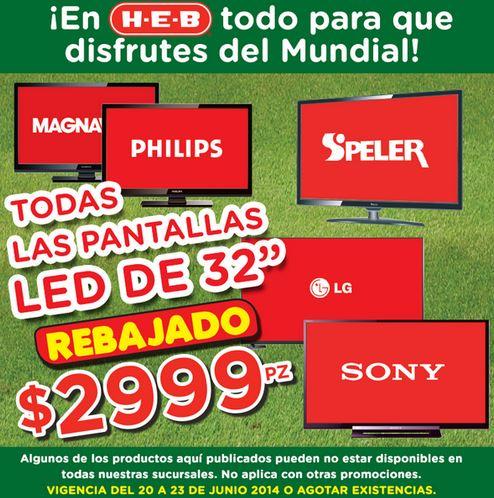 """HEB: todas las pantallas LED 32"""" a $2,999 y más"""