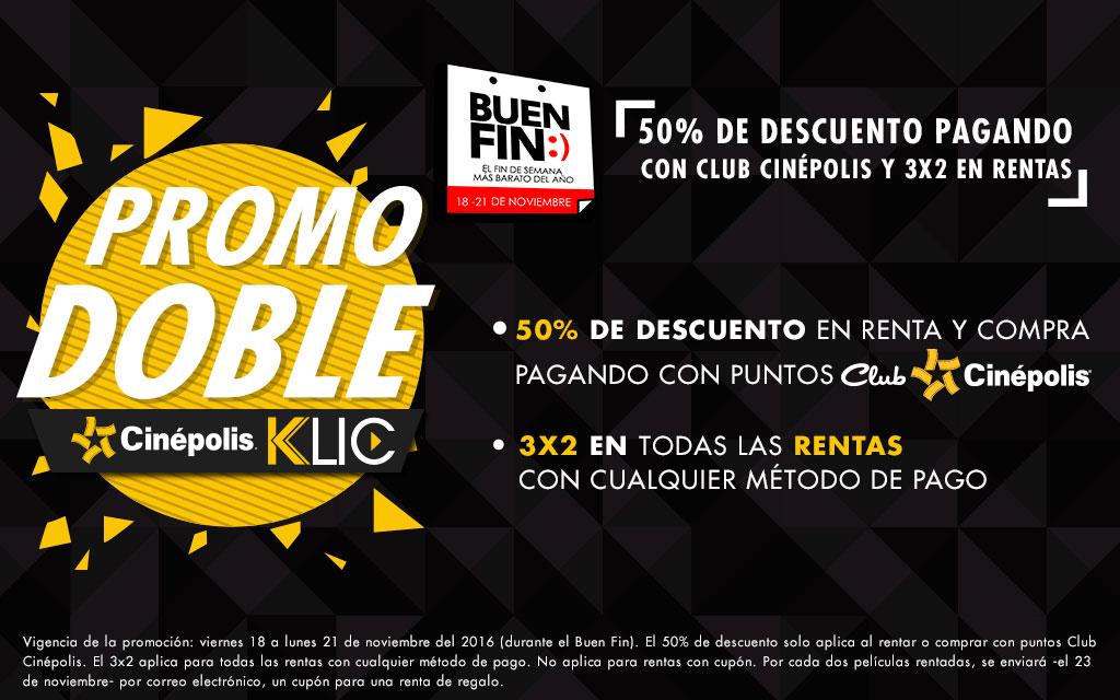 Buen Fin 2016 Cinépolis KLIC: 3x2 en cualquier forma de pago, 50% de descuento con puntos Club Cinépolis