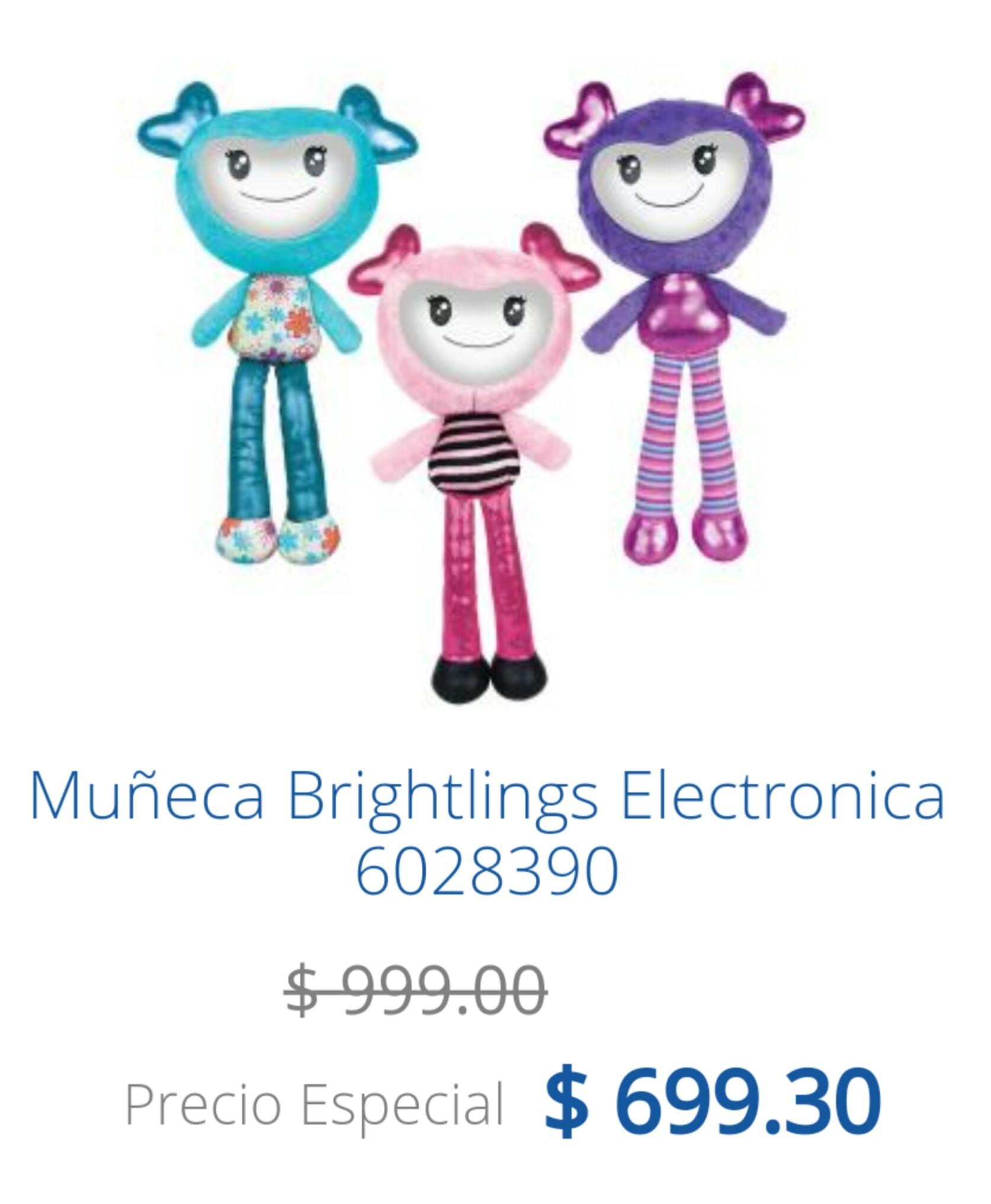 Chedrahui Ánfora: muñeca Brightlings, de $1,000 a $700