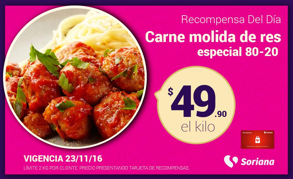 Soriana Híper y Súper: Recompensa Miércoles 23 Noviembre: Carne Molida de Res Especial 80-20 $49.90 kg.