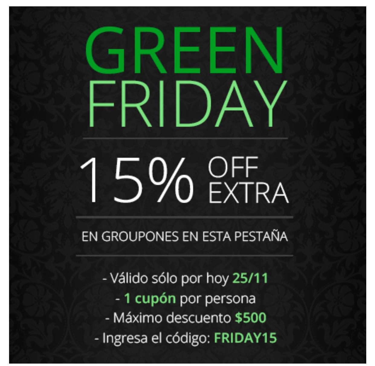 Black Friday 2016 en Groupon: 15% off EXTRA