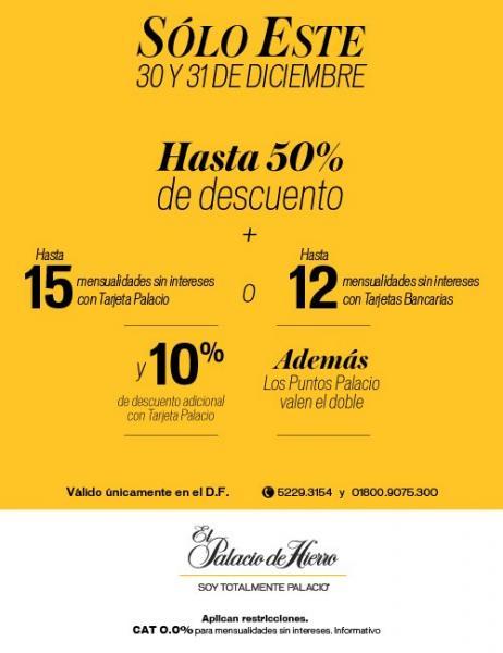 Palacio de Hierro: hasta 50% de descuento + 15 o 12 MSI  y más (tiendas en DF, por teléfono e internet)