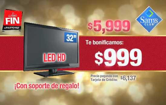 """Sam's Club: pantalla LED 32"""" a $5,999 más $999 de bonificación y soporte de regalo"""