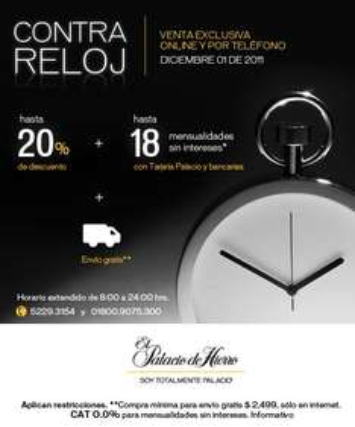 Palacio de Hierro: venta especial contra reloj por internet y teléfono sólo hoy