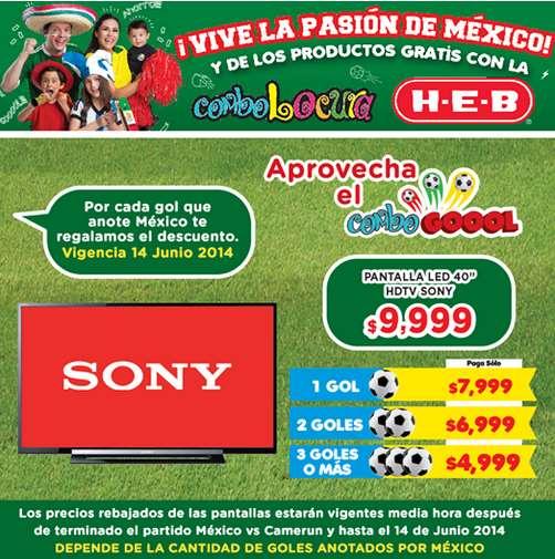 """HEB: descuento en pantalla LED Sony 40"""" dependiendo del resultado de México (desde $4,999)"""