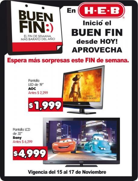 "Ofertas Buen Fin HEB: pantalla LED 19"" $1,999 y LCD Sony 32"" $4,999"