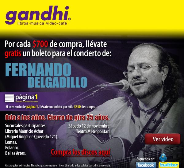 Gandhi: boleto gratis para Fernando Delgadillo por $350 ó $700 de compra