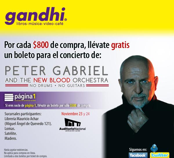 Gandhi: boleto gratis para Peter Gabriel por cada $500 u $800 de compra