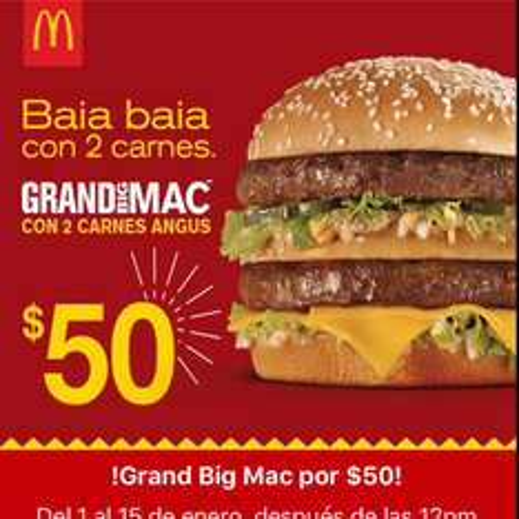 McDonald's: Grand Big Mac con 2 carnes angus en $50, 2 Mctrios Big Mag por $99