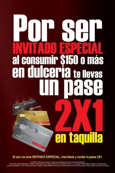 Cinemex: 4 pases 2x1 al hacerte Invitado Especial. 2x1 para miembros consumiendo $150