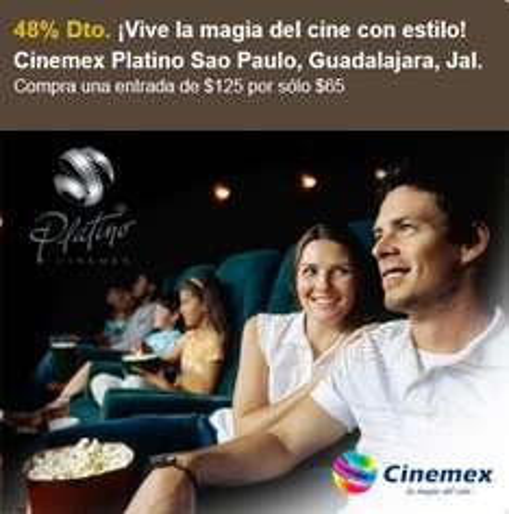Cinemex Platino $65 con Let's Bonus (Guadalajara)