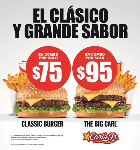 Carl's jr. Combo Classic Burger a $75 y combo Big Carl a $95