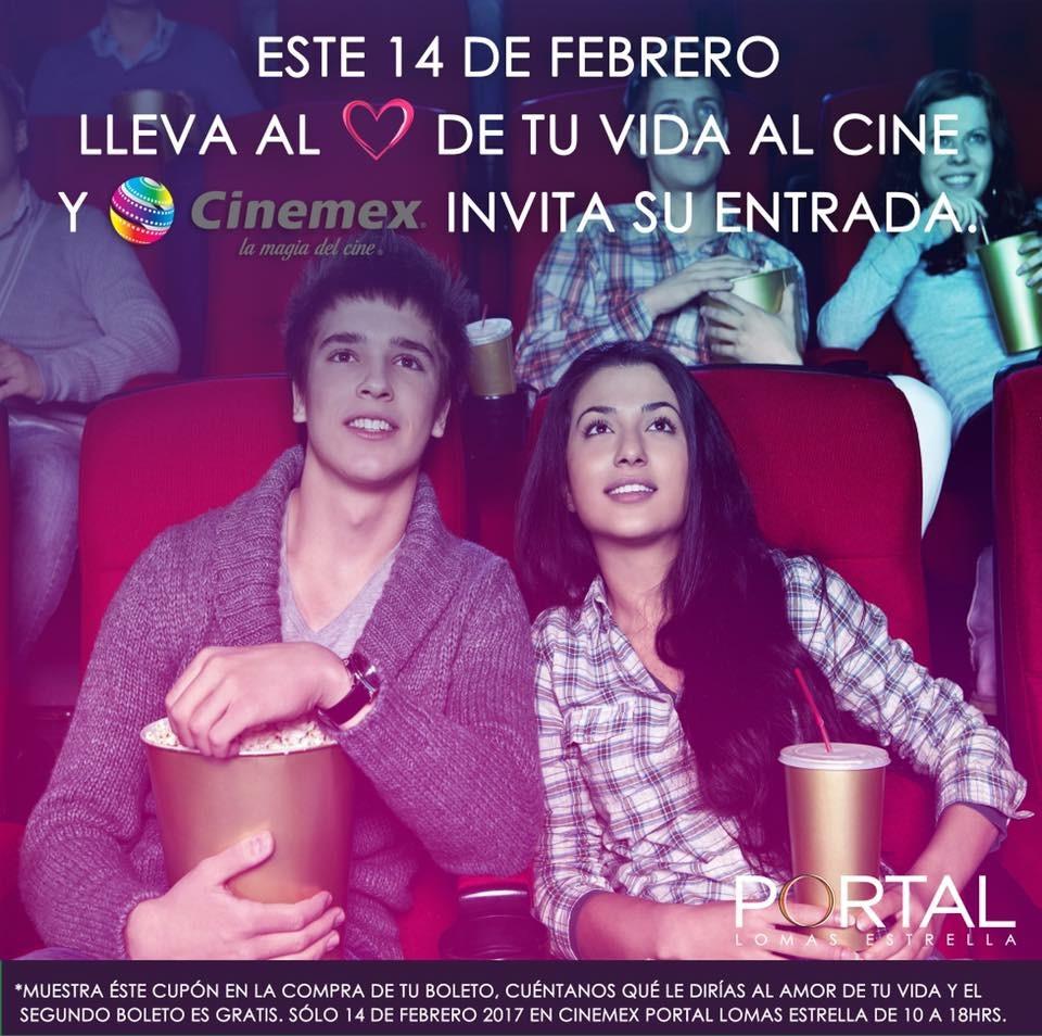 Cinemex Lomas Estrella:  Entrada gratis para tu novia presentando cupón y frase