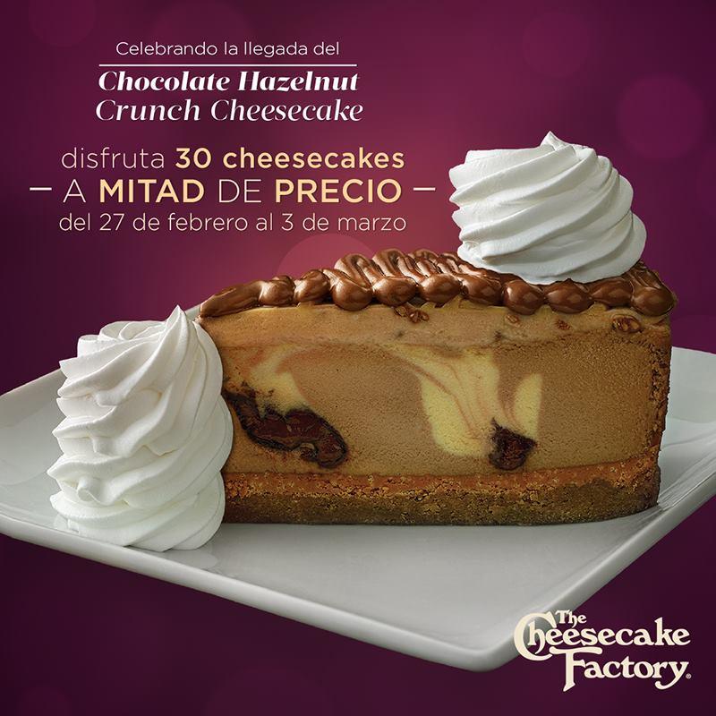 The Cheesecake Factory: 30 Cheesecakes a mitad de precio del 27 de Febrero al 3 de Marzo