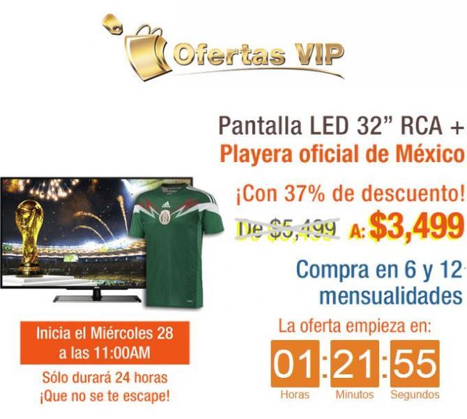 "Decompras: pantalla LED 32"" + playera oficial de México $3,499 y 12 meses sin intereses"
