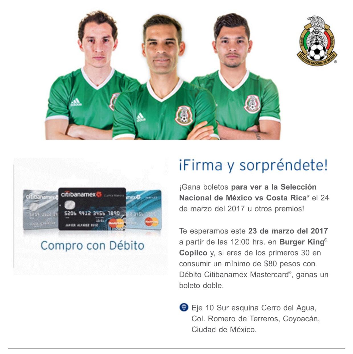 2 boletos gratis México vs Costa Rica pagando más de $80 con débito Banamex en Burger King Copilco CDMX