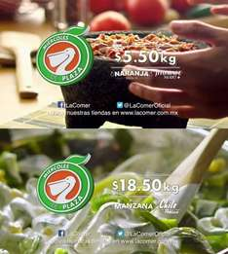 La Comer y Fresko: Miércoles de Plaza 29 Marzo: Naranja Valencia $5.50 kg; Jitomate Saladet $5.50 kg; Manzana Starking $18.50 kg; Chile Poblano $18.50 kg; y carnes