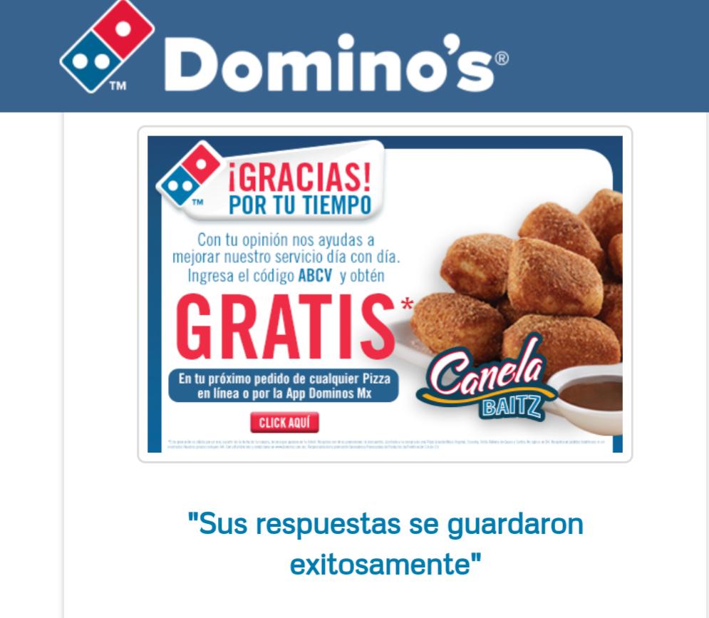 Domino's Pizza: canela baitz gratis respondiendo encuesta