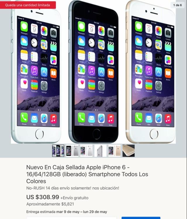 eBay: IPhone 6 16Gb NUEVOS SELLADOS (Liberados) Todos los colores con Envío gratis