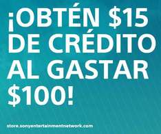 PlayStation Store y Sony Entertainment Network: 15 dólares de crédito al gastar $100