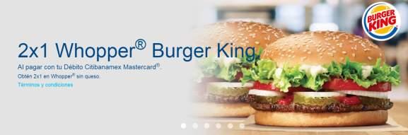 Burger King : 2x1 Whopper® Burger King pagando con Débito CitiBanamex Mastercard