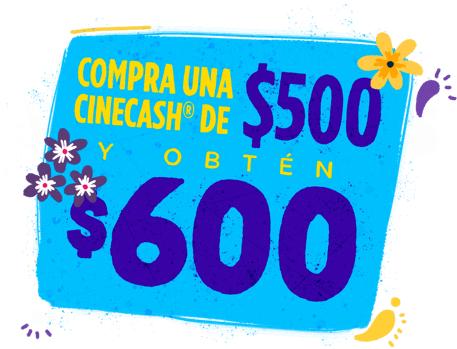 Cinecash : tarjeta de $250 te da $300, la de $500 te da $600