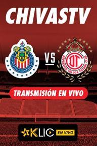 Cinepolis KLIC: CHIVAS VS TOLUCA + 1 Renta Gratis