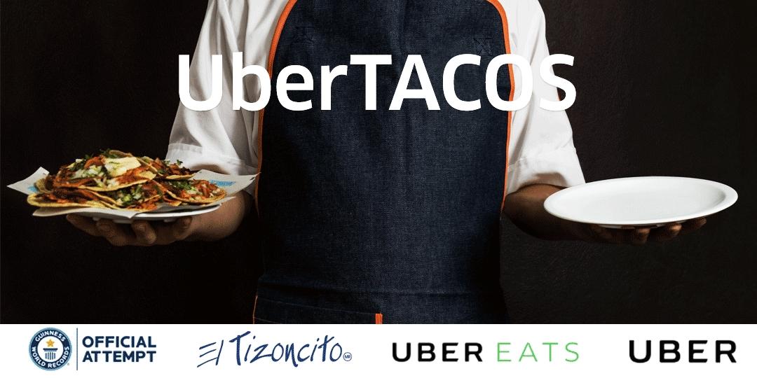 UberEats va por el Guiness: orden de tacos GRATIS por $35 de envio (26 de mayo)