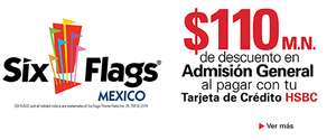 $110 pesos de descuento en Six Flags para clientes HSBC