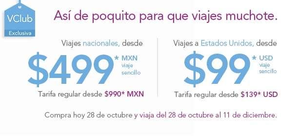 Volaris: vuelos nacionales desde $499 y a USA desde $99 dólares con VClub