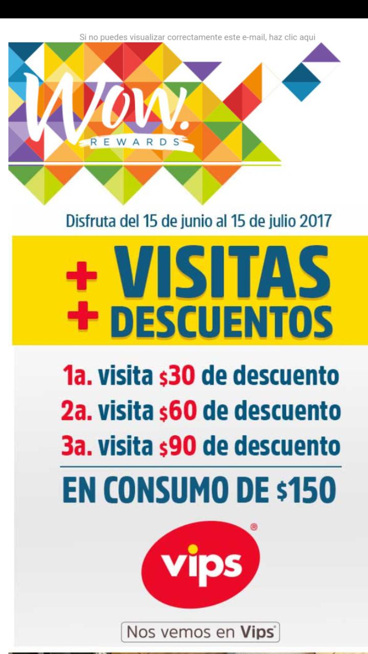 Vips: Wow rewards, descuentos escalonados por visitas en consumo mínimo de $150