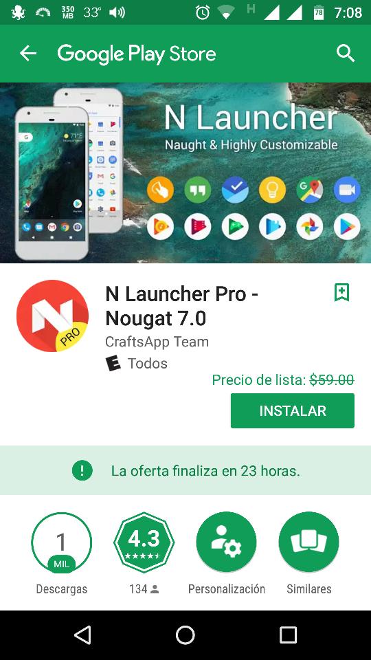 "Google Play: GRATIS   ""N Launcher Pro - Nougat 7.0""."