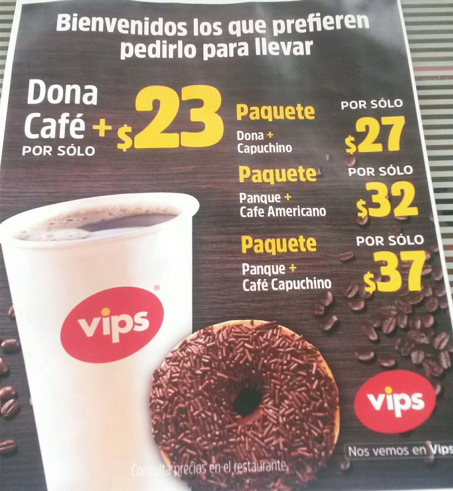 Vips: Café para llevar y dona por $23
