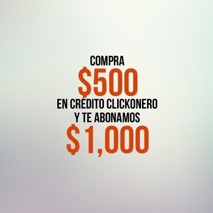 Crédito clickOnero $1000 por sólo $500