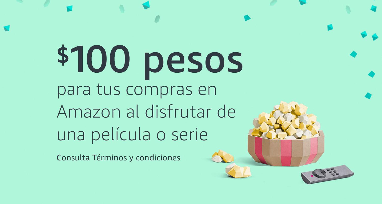 Amazon MX: $100 de descuento al ver contenido en prime video