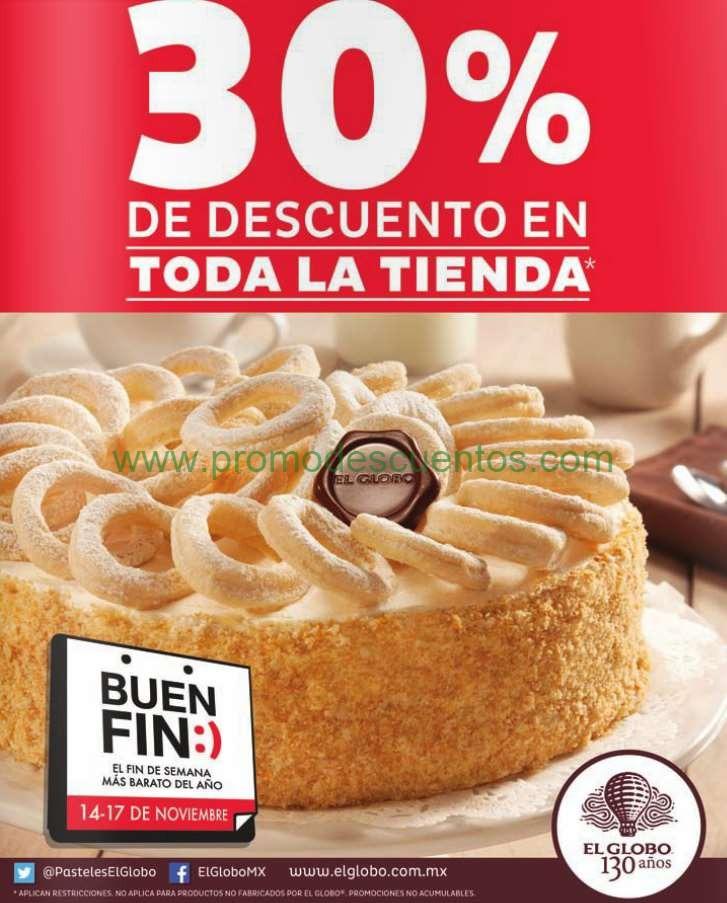 Ofertas del Buen Fin 2014 en Pastelerías el Globo: 30% en todo