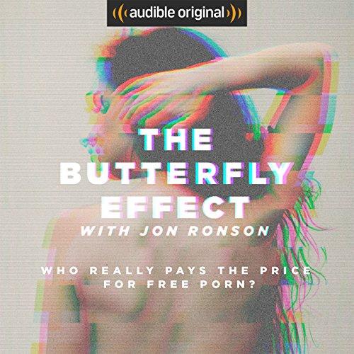 "Amazon US: Audiolibro ""The Butterfly Effect with Jon Ronson"" de $24.95.00 US Dlls a descarga GRATUITA, cortesía de Audible via Amazon (US)."