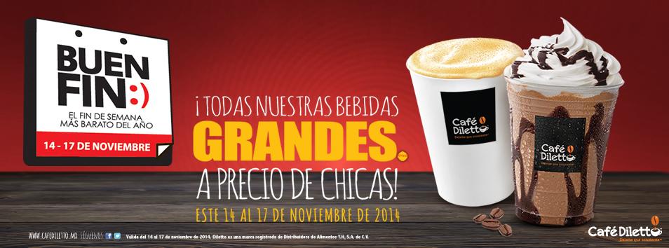 Ofertas del Buen Fin en Café Diletto: bebidas grandes a precio de chicas