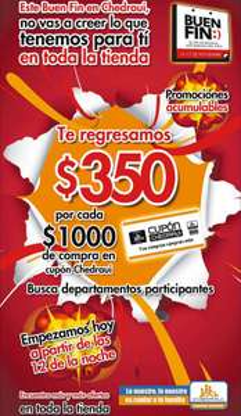 Ofertas del Buen Fin 2014 en Chedraui: $350 de bonificación por cada $1,000 de compra