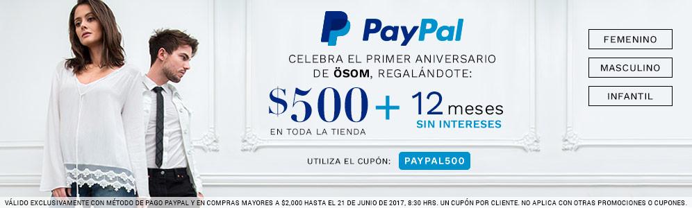 Ösom: $500 de descuento en compra minima de $2,000 pagando con PayPal + 12 MSI