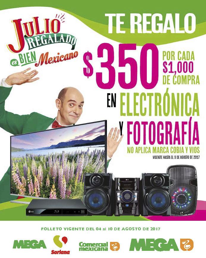 Folleto de Julio Regalado 2017 en Soriana y Comercial Mexicana del 4 al 10 de agosto