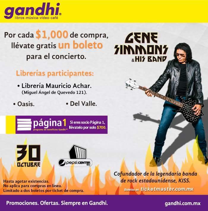 """Librerías Gandhi: Boleto gratis para """"Gene Simmons & his Band"""" en la compra de $1000 (en sucursales participantes)"""